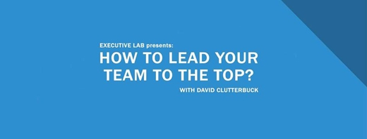 Executive Lab presents: How to lead your team to the top?